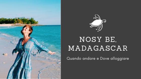 Nosy Be, Madagascar: quando andare e dove alloggiare