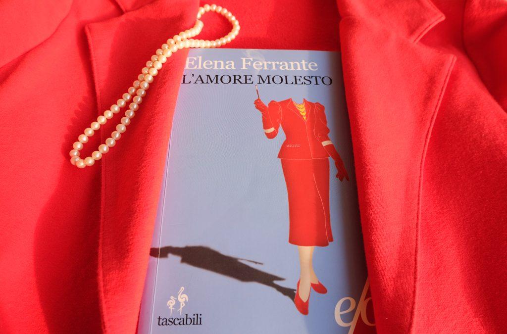 L'Amore Molesto: trama e recensione del libro di Elena Ferrante